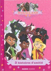 Horseland, 3 histoires d'amitié