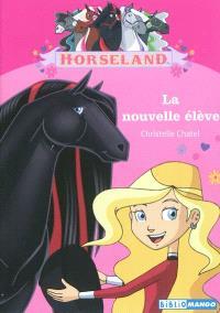 Horseland, La nouvelle élève