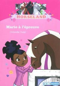 Horseland, Marie à l'épreuve