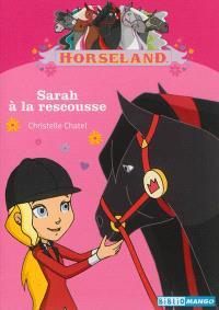 Horseland. Volume 7, Sarah à la rescousse