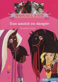 Horseland, Une amitié en danger