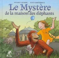 Le mystère de la maison des éléphants
