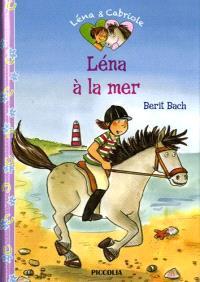 Léna et Cabriole. Volume 6, Léna à la mer