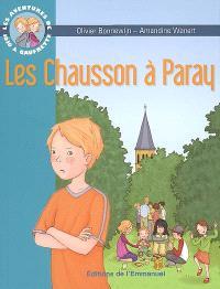 Les aventures de Jojo et Gaufrette. Volume 3, Les Chausson à Paray