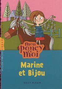 Mon poney et moi. Volume 8, Marine et Bijou