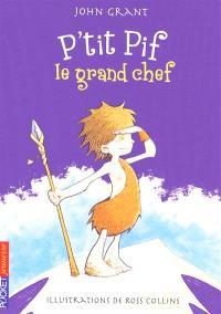 P'tit Pif, Le grand chef