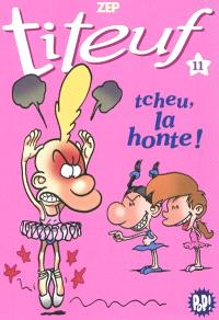 Titeuf. Volume 11, Tcheu, la honte !