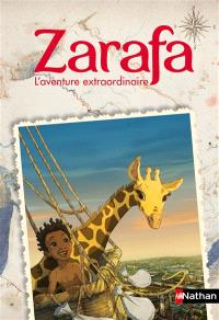 Zarafa : l'aventure extraordinaire : le roman du film