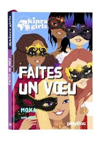 Kinra girls. Volume 16, Faites un voeu