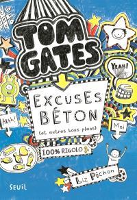 Tom Gates, Excuses béton (et autres bons plans)