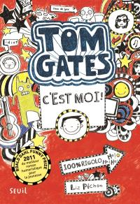 Tom Gates, Tom Gates, c'est moi !