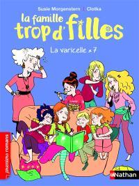 La famille trop d'filles, La varicelle x 7