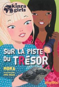 Kinra girls. Volume 9, Sur la piste du trésor
