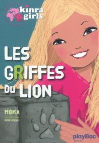 Kinra girls. Volume 3, Les griffes du lion