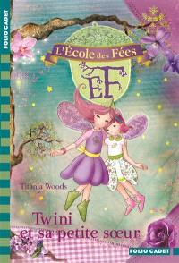 L'école des fées. Volume 9, Twini et sa petite sœur