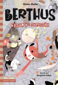 Berthus. Volume 3, Bazar au Tapistan