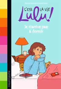C'est la vie, Lulu !. Volume 34, Je n'arrive pas à dormir