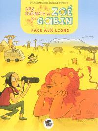 Les carnets de Zoé et Gabin, Face aux lions