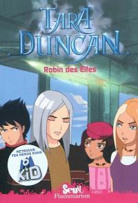 Tara Duncan. Volume 5, Robin des Elfes