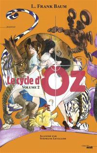 Le cycle d'Oz. Volume 2