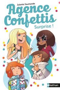 Agence Confettis. Volume 2, Surprise !