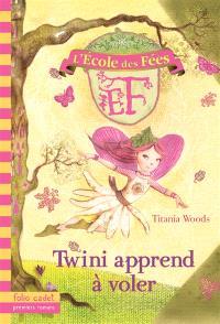 L'école des fées. Volume 1, Twini apprend à voler