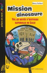 Mission dinosaure : vol au musée d'Histoire naturelle de Lille