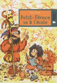 Petit-Féroce va à l'école