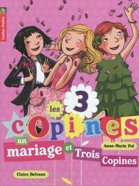 Les 3 copines. Volume 12, Un mariage et trois copines
