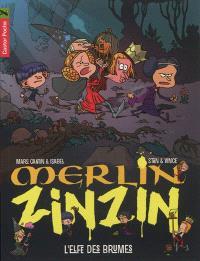 Merlin Zinzin. Volume 8, L'elfe des brumes