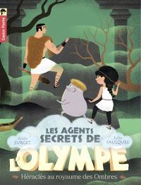 Les agents secrets de l'Olympe. Volume 5, Héraclès au royaume des ombres