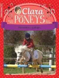 Clara et les poneys. Volume 4, Premiers galops