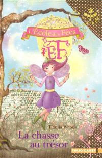 L'école des fées. Volume 10, La chasse au trésor