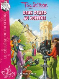 Le collège de Raxford. Volume 11, Deux stars au collège