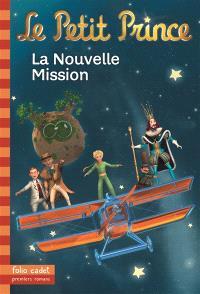 Le Petit Prince. Volume 18, La nouvelle mission
