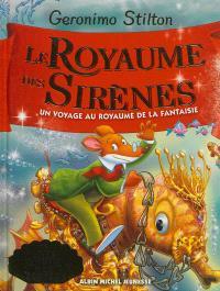 Le royaume de la fantaisie. Volume 6, Le royaume des sirènes
