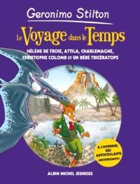 Le voyage dans le temps, Hélène de Troie, Attila, Charlemagne, Christophe Colomb et un bébé tricératops