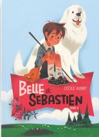 Belle et Sébastien. Volume 2, Le document secret