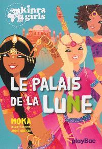 Kinra girls. Volume 13, Le palais de la lune