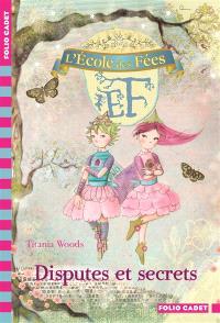 L'école des fées. Volume 6, Disputes et secrets