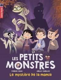 Les petits monstres. Volume 6, Le mystère de la momie