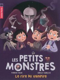 Les petits monstres. Volume 2, Le rire du vampire