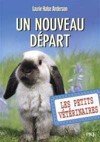 Les petits vétérinaires. Volume 12, Un nouveau départ