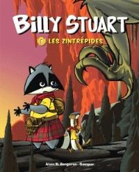 Billy Stuart. Volume 1, Les Zintrépides