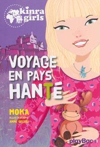 Kinra girls. Volume 12, Voyage en pays hanté