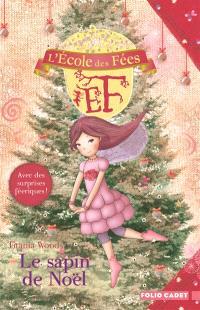 L'école des fées. Volume 12, Le sapin de Noël