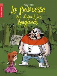 La princesse qui défiait les brigands