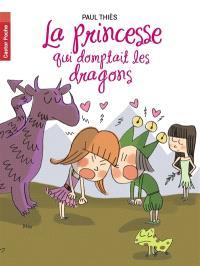 La princesse qui domptait les dragons