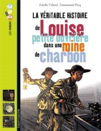 La véritable histoire de Louise, petite ouvrière dans une mine de charbon