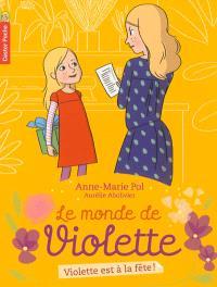Le monde de Violette. Volume 6, Violette est à la fête !